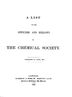 List of the Officers and Fellows of the Chemical Society