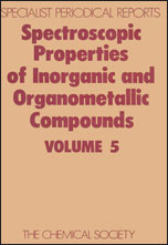 Spectroscopic Properties of Inorganic and Organometallic Compounds: Volume 5