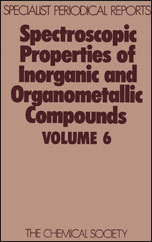 Spectroscopic Properties of Inorganic and Organometallic Compounds: Volume 6