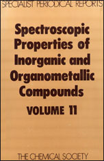 Spectroscopic Properties of Inorganic and Organometallic Compounds: Volume 11