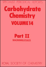 Carbohydrate Chemistry: Volume 14 Part II