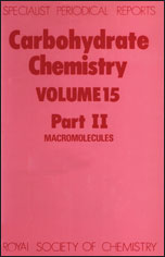 Carbohydrate Chemistry: Volume 15 Part II