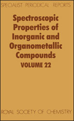 Spectroscopic Properties of Inorganic and Organometallic Compounds: Volume 22
