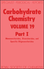 Carbohydrate Chemistry: Volume 19