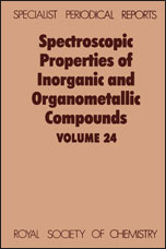 Spectroscopic Properties of Inorganic and Organometallic Compounds: Volume 24