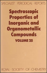 Spectroscopic Properties of Inorganic and Organometallic Compounds: Volume 25
