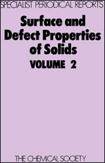 Surface and Defect Properties of Solids: Volume 2