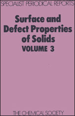 Surface and Defect Properties of Solids: Volume 3