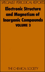 Electronic Structure and Magnetism of Inorganic Compounds: Volume 3
