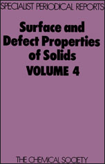 Surface and Defect Properties of Solids: Volume 4