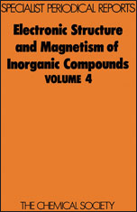 Electronic Structure and Magnetism of Inorganic Compounds: Volume 4