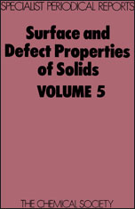 Surface and Defect Properties of Solids: Volume 5