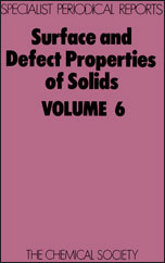 Surface and Defect Properties of Solids: Volume 6