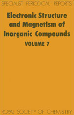 Electronic Structure and Magnetism of Inorganic Compounds: Volume 7