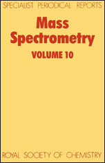 Mass Spectrometry: Volume 10