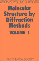 Molecular Structure by Diffraction Methods: Volume 1