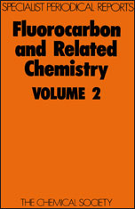 Fluorocarbon and Related Chemistry: Volume 2