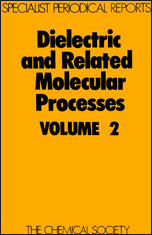 Dielectric and Related Molecular Processes: Volume 2