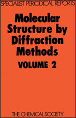 Molecular Structure by Diffraction Methods: Volume 2