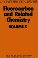 Fluorocarbon and Related Chemistry: Volume 3