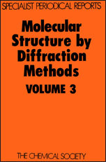 Molecular Structure by Diffraction Methods: Volume 3