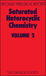 Saturated Heterocyclic Chemistry: Volume 2