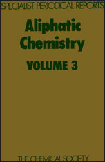 Aliphatic Chemistry: Volume 3