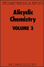 Alicyclic Chemistry: Volume 3
