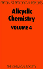 Alicyclic Chemistry: Volume 4