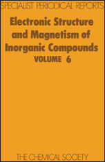 Electronic Structure and Magnetism of Inorganic Compounds: Volume 6