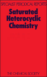 Saturated Heterocyclic Chemistry: Volume 5