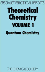 Theoretical Chemistry: Volume 1
