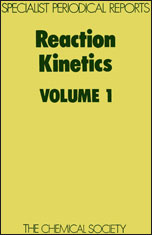 Reaction Kinetics: Volume 1