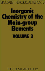 Inorganic Chemistry of the Main-Group Elements: Volume 3