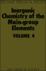 Inorganic Chemistry of the Main-Group Elements: Volume 4