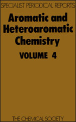 Aromatic and Heteroaromatic Chemistry: Volume 4
