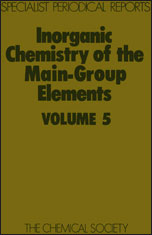 Inorganic Chemistry of the Main-Group Elements: Volume 5