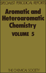 Aromatic and Heteroaromatic Chemistry: Volume 5