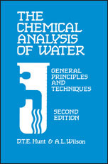 The Chemical Analysis Of Water: General Principles and Techniques: Edition 2