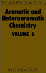 Aromatic and Heteroaromatic Chemistry: Volume 6