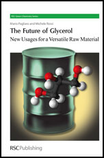 The Future of Glycerol: New Usages for a Versatile Raw Material