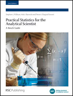 Practical Statistics for the Analytical Scientist: A Bench Guide: Edition 2