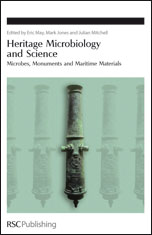 Heritage Microbiology and Science: Microbes, Monuments and Maritime Materials