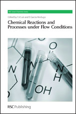 Chemical Reactions and Processes under Flow Conditions