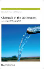 Chemicals in the Environment: Assessing and Managing Risk