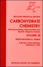 Carbohydrate Chemistry: Volume 30