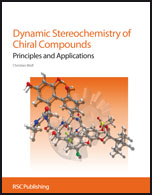 Dynamic Stereochemistry of Chiral Compounds: Principles and Applications