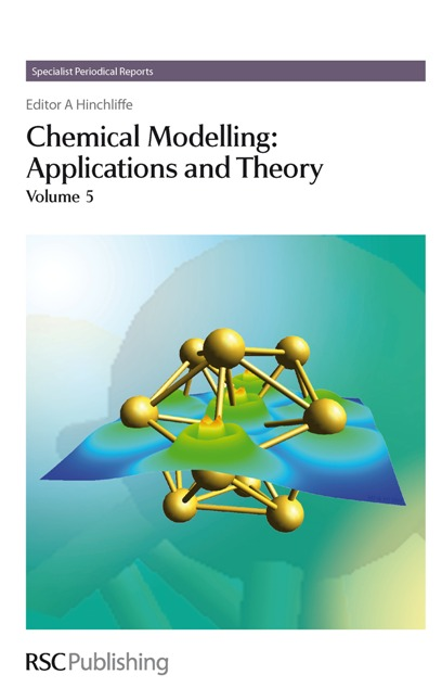 Chemical Modelling: Applications and Theory Volume 5