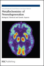 Metallochemistry of Neurodegeneration: Biological, Chemical and Genetic Aspects