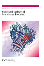 Structural Biology of Membrane Proteins